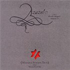 Album Azazel, Book of Angels Volume 2: Masada String Trio Plays Masada Book... by John Zorn / Masada String Trio