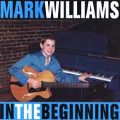 """Read """"Mark Williams: In The Beginning"""" reviewed by Mark Sabbatini"""