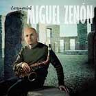 Miguel Zenon: Ceremonial