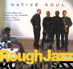 Rough Jazz by Native Soul