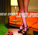 New Basics Brass Band: Good Times Are Likely