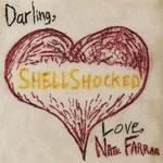 Nate Farrar: Shell Shocked