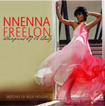 Nnenna Freelon: Blueprint of a Lady: Sketches of Billie Holiday