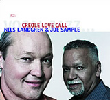 Creole Love Call by Nils Landgren