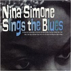 Nina Simone: Nina Simone Sings the Blues