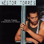 Dances, Prayers & Meditations for Peace by Nestor Torres