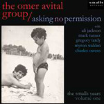 Album Asking No Permission by Omer Avital