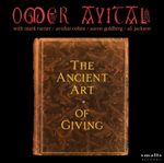 Album The Ancient Art of Giving by Omer Avital