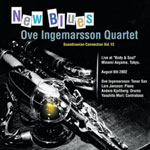 Ove Ingemarsson Quartet: New Blues