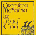 Stay Cool by Orqestra Mahatma