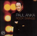 Paul Anka: Rock Swings!