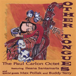 The Paul Carlon Octet: Other Tongues