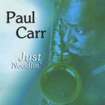 Paul Carr: Just Noodlin'
