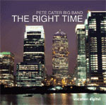 Pete Cater Big Band: The Right Time