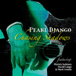 Album Chasing Shadows by Pearl Django