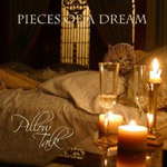 Album Pillow Talk by Pieces of a Dream