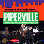 Piperville: Return to the 90th Floor...