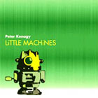 Album Little Machines by Peter Kenagy