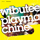 Album Playmachine by Wibutee