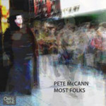 Album Most Folks by Pete McCann