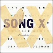Pat Metheny/Ornette Coleman: Song X: Twentieth Anniversary