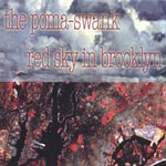 The Poma-Swank: Red Sky In Brooklyn