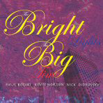 Album The Bright Lights, The Big Time by Paul Rogers