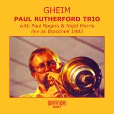 Paul Rutherford Trio: GHEIM