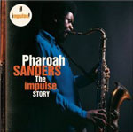 Pharoah Sanders: The Impulse Story by Pharoah Sanders