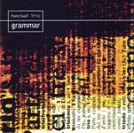 Punctual Trio: Grammar