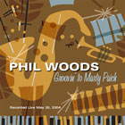 Phil Woods: Groovin' to Marty Paich