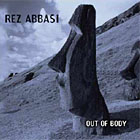 Rez Abbasi: Out of Body