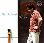 Rez Abbasi: Bazaar