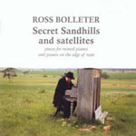 Ross Bolleter: Secret Sandhills and Satellites