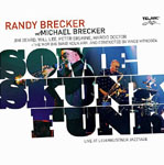 Randy Brecker: Some Skunk Funk