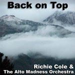 Richie Cole: Back on Top