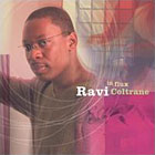 Album In Flux by Ravi Coltrane