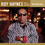Roy Haynes and the Fountain of Youth Band: Whereas