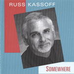 Album Somewhere by Russ Kassoff