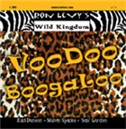 Album Voodoo Boogaloo by Ron Levy's Wild Kingdom