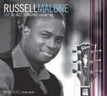 "Read ""Russell Malone: Live At Jazz Standard"" reviewed by Terrell Kent Holmes"