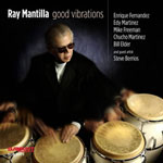 Album Good Vibrations by Ray Mantilla