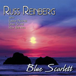 Russ Reinberg: Blue Scarlett