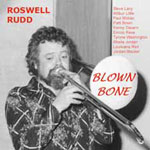 Roswell Rudd: Blown Bone