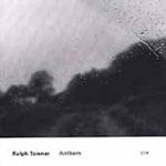 Ralph Towner: Anthem