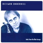 Album Tales From The Blue Lounge by Richard Underhill