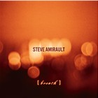 Steve Amirault: Breath