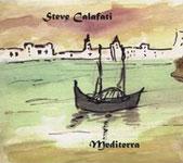 Steve Calafati: Mediterra