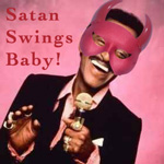 Sammy Davis Jr.: Satan Swings Baby and That's the Truth, The Whole Truth and Nothing But... by Sammy Davis Jr.