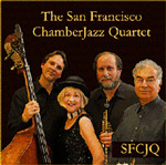 The San Francisco ChamberJazz Quartet: SFCJQ